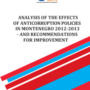 Analysis of the effects of anticorruption policies in Montenegro 2012/2013 - Recommendations for improvement