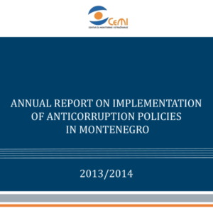 Annual report on implementation of anticorruption policies in Montenegro 2013/2014