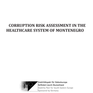 Corruption risk assessment in the Healthcare system of Montenegro