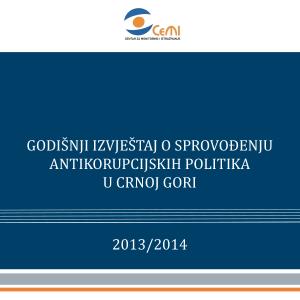 Godisnji izvjestaj o sprovodjenju antikorupcijskih politika u Crnoj Gori 20132014