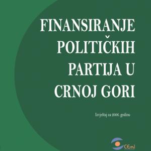 Izvjestaj o finansiranju politickih partija za 2006