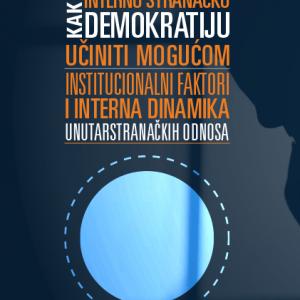 Kako internu stranacku demokratiju uciniti mogucom