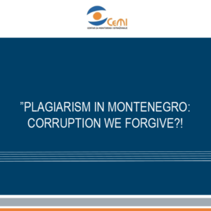 Plagiarism in Montenegro: Corruption we forgive?!
