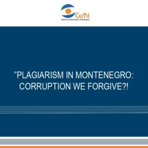 Plagiarism in Montenegro: Corruption we forgive?!