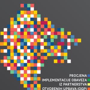 Procjena implementacije obaveza iz partnerstva otvorenih uprava (OGP) - Sažeti prijedlog praktične javne politike