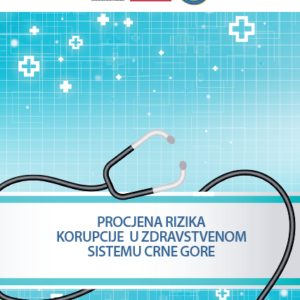 Procjena rizika od korupcije u zdravstvenom sistemu Crne Gore