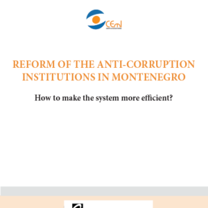 Reform of the Anti-Corruption institutions in Montenegro - How to make the system more efficient?