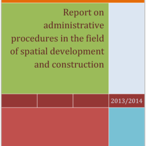Report on Administrative Procedures in the Area of Spatial Planning and Construction