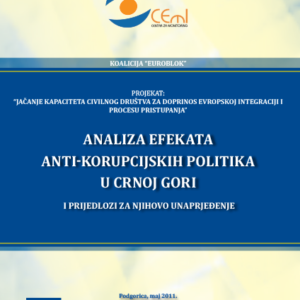 """Studija """"Analiza efekata anti-korupcijskih politika u Crnoj Gori i prijedlozi za njihovo unaprjeđenje"""""""