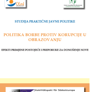 """Studija """"Politika borbe protiv korupcije u obrazovanju -  efekti primjene postojeće i preporuke za donošenje nove"""""""