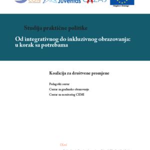 """Studija javne politike: """"Od integrativnog do inkluzivnog obrazovanja: u korak sa potrebama"""""""