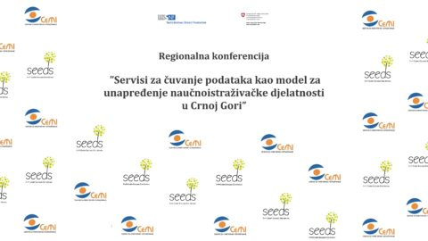 "Monday, 10th of April – Regional Conference ""Services for data storage as a model for improving research activities in Montenegro"""