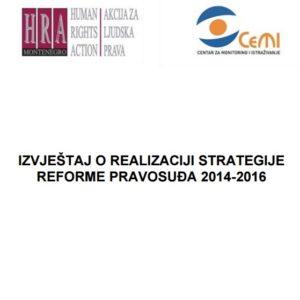 IZVJEŠTAJ O REALIZACIJI STRATEGIJE REFORME PRAVOSUĐA 2014 -2016