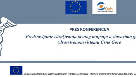 Utorak, 18. april – Pres konferencija povodom predstavljanja istraživanja javnog mnjenja o zdravstvenom sistemu Crne Gore