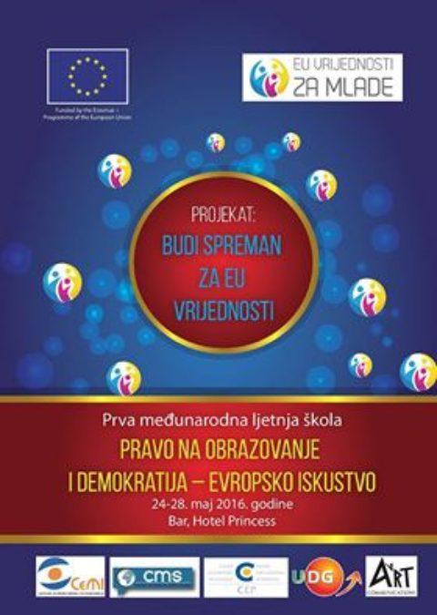 """Prva međunarodna ljetnja Škola prava Evropske unije """"Pravo na obrazovanje i demokratija – evropsko iskustvo"""""""