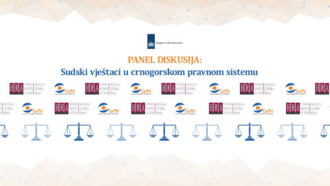 "Friday, 26th of May – Panel discussion ""Expert witnesses in the Montenegrin legal system"""