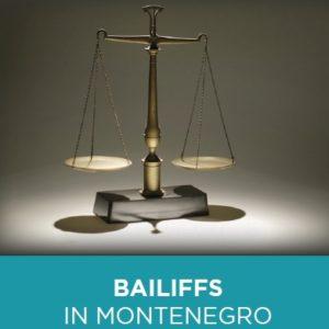 Bailiffs in MNE