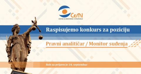 Otvoren konkurs za poziciju Pravni analitičar/Monitor suđenja