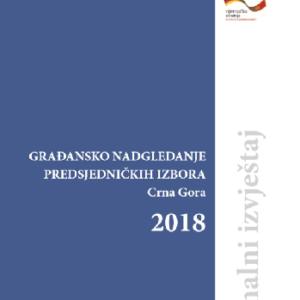 Građansko nadgledanje predsjedničkih izbora 2018