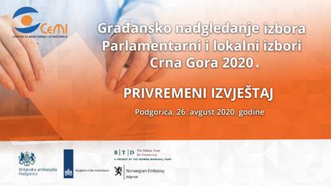 Privremeni izvještaj – Građansko nadgledanje izbora Parlamentarni i lokalni izbori Crna Gora 2020.